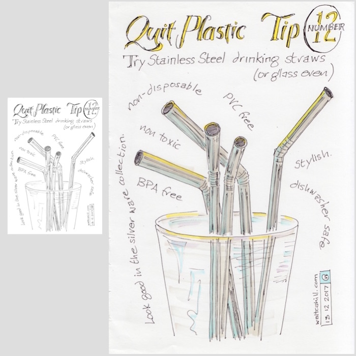 Quit Plastic: Tip Number Twelve [adjusted and coloured]